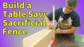 How To Make A Sacrificial Fence For Table Saw